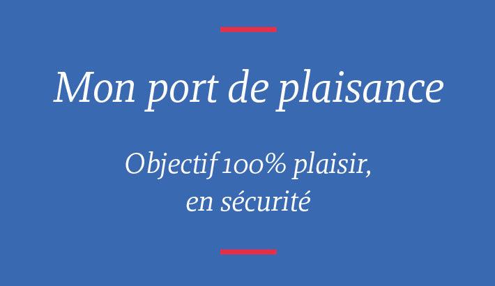 Réouverture des ports de plaisance